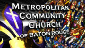 Metropolitan Community Church of Baton Rouge